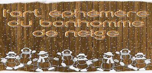 Art éphémère du bonhomme de neige