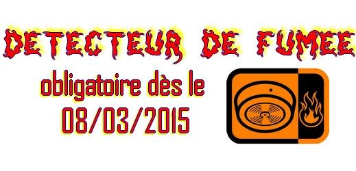 Rappel : équipez-vous de détecteurs de fumée avant le 8 mars 2015  dans Maison detecteurdefumee