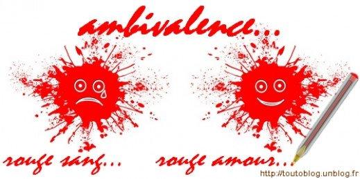 http://toutoblog.unblog.fr - ambivalence, rouge sang, rouge amour