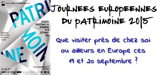 Journées du Patrimoine 2015 via #toutoblog.unblog.fr
