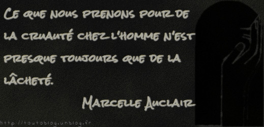 Citation #MarcelleAuclair via #toutoblog.unblog.fr