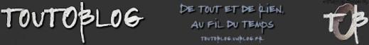 #toutOblog - De tout et de rien au fil du temps - #toutoblog.unblog.fr